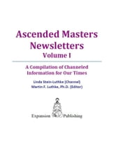 Ascended Masters Newsletters Vol. I ebook by Linda Stein-Luthke