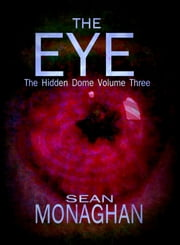 The Eye ebook by Sean Monaghan