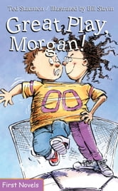 Great Play Morgan ebook by Ted Staunton