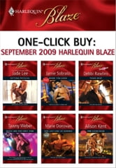 One-Click Buy: September 2009 Harlequin Blaze - Getting Physical\Made You Look\Texas Heat\Feels Like the First Time\Her Last Line of Defense\One Good Man ebook by Jade Lee,Jamie Sobrato,Debbi Rawlins,Tawny Weber,Marie Donovan,Alison Kent