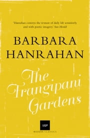 The Frangipani Gardens ebook by Barbara Hanrahan