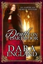 Death on Dartmoor ebook by Dara England
