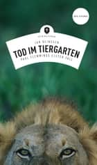 Tod im Tiergarten - Paul Flemmings elfter Fall ebook by Jan Beinßen