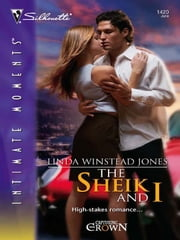 The Sheik and I ebook by Linda Winstead Jones