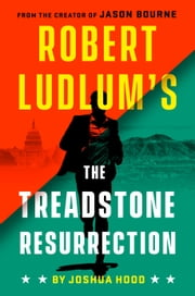 Robert Ludlum's The Treadstone Resurrection ebook by Joshua Hood