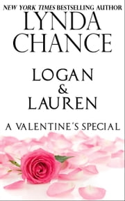 Logan and Lauren: A Valentine's Special ebook by Lynda Chance