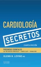 Cardiología. Secretos ebook by Glenn Levine