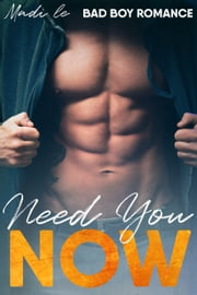 Need You Now ebook by Madi Le