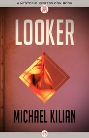 Looker ebook by Michael Kilian