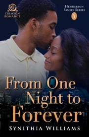 From One Night to Forever ebook by Synithia Williams