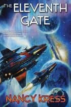 The Eleventh Gate ebook by Nancy Kress
