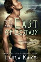 East of Ecstasy ebook by