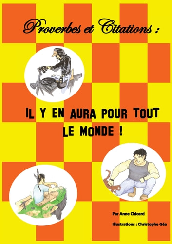 Proverbes et citations : il y en aura pour tout le monde ! ebook by Anne Chicard