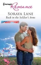 Back in the Soldier's Arms ebook by Soraya Lane