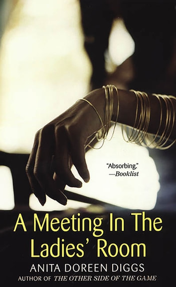A Meeting In The Ladies' Room ebook by Anita Doreen Diggs