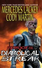Reboots: Diabolical Streak ebook by Mercedes Lackey
