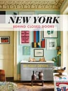 New York Behind Closed Doors ebook by Polly Devlin