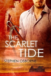 The Scarlet Tide ebook by Stephen Osborne