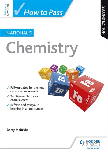 How to Pass National 5 Chemistry: Second Edition ebook by Barry McBride