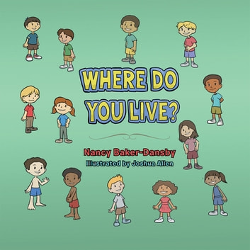 Where Do You Live? ebook by Nancy Baker-Dansby