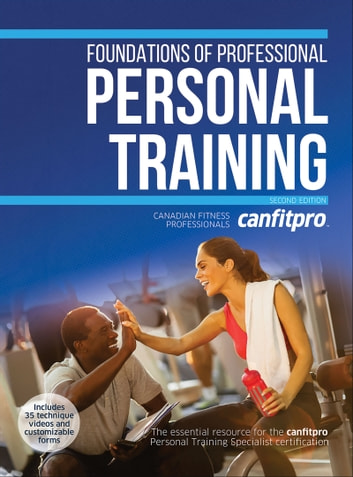 Foundations of Professional Personal Training eBook by Canadian Fitness Professionals Inc. (canfitpro)