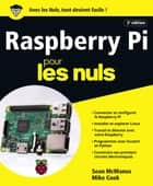 Raspberry Pi pour les Nuls grand format, 2e édition ebook by Mike COOK, Sean MCMANUS