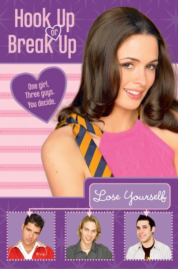 Hook Up or Break Up #3: Lose Yourself ebook by Kendall Adams