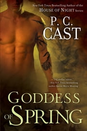 Goddess of Spring ebook by P. C. Cast