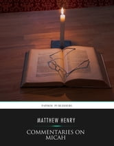Commentaries on Micah ebook by Matthew Henry