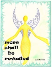 More Shall Be Revealed ebook by Susan Brown
