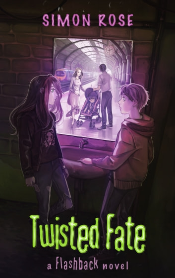 Twisted Fate - A Flashback Novel ebook by Simon Rose