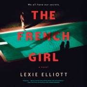 The French Girl audiobook by Lexie Elliott