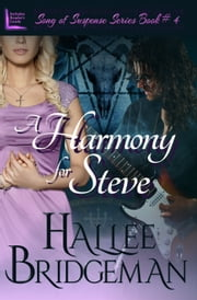 A Harmony for Steve ebook by Hallee Bridgeman