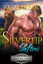 Silvertip Shifters Books 1-4 ebook by J.K. Harper