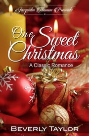 One Sweet Christmas ebook by Beverly Taylor