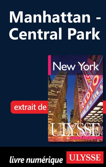Manhattan - Central Park ebook by Collectif Ulysse,Collectif
