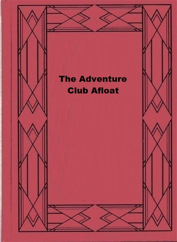The Adventure Club Afloat ebook by Ralph Henry Barbour