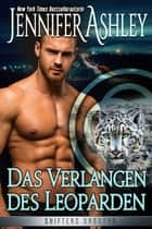 Das Verlangen des Leoparden eBook by Jennifer Ashley, Lotta Fabian