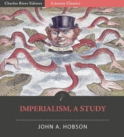 Imperialism: A Study ebook by John A. Hobson
