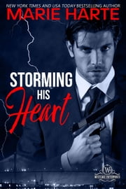 Storming His Heart - Westlake Enterprises, #2 ebook by Marie Harte