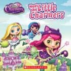 Meet the Little Charmers (Little Charmers) ebook by Jenne Simon