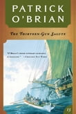 The Thirteen Gun Salute (Vol. Book 13) (Aubrey/Maturin Novels)