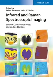 Infrared and Raman Spectroscopic Imaging ebook by