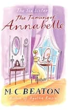 The Taming of Annabelle ebook by M.C. Beaton
