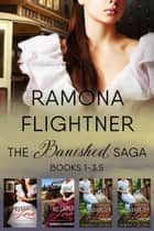 Banished Saga, Boxed Set 1 - Books 1-3.5 ebook by Ramona Flightner