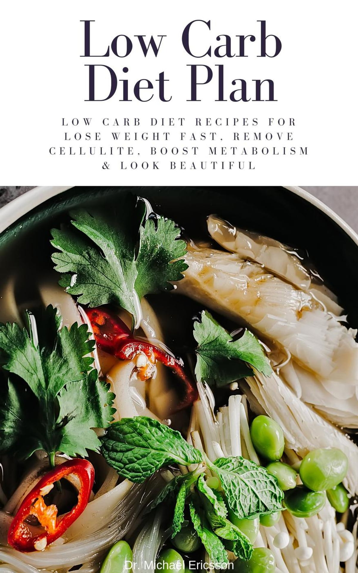 Low Carb Diet Plan: Low Carb Diet Recipes For Lose Weight ...