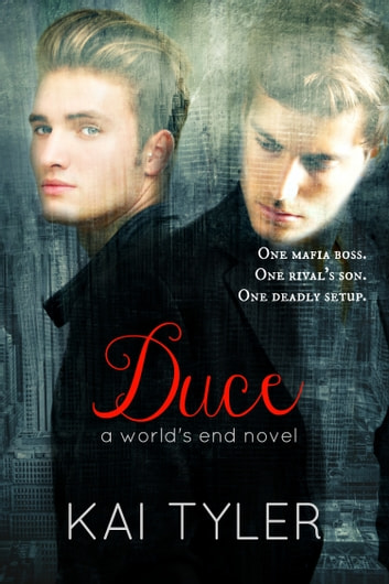 Duce: A Novel ebook by Kai Tyler