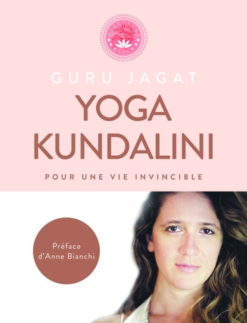 Yoga Kundalini ebook by Guru JAGAT