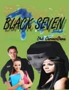 Black Seven ebook by Deb CarverOwens