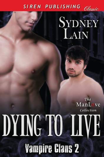 Dying to Live ebook by Sydney Lain